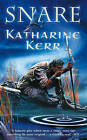 Snare by Katharine Kerr (Paperback, 2004)