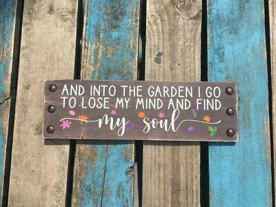 And Into The Garden I Go Wood Sign Rustic Farmhouse Style Home Decor Gardener Ebay
