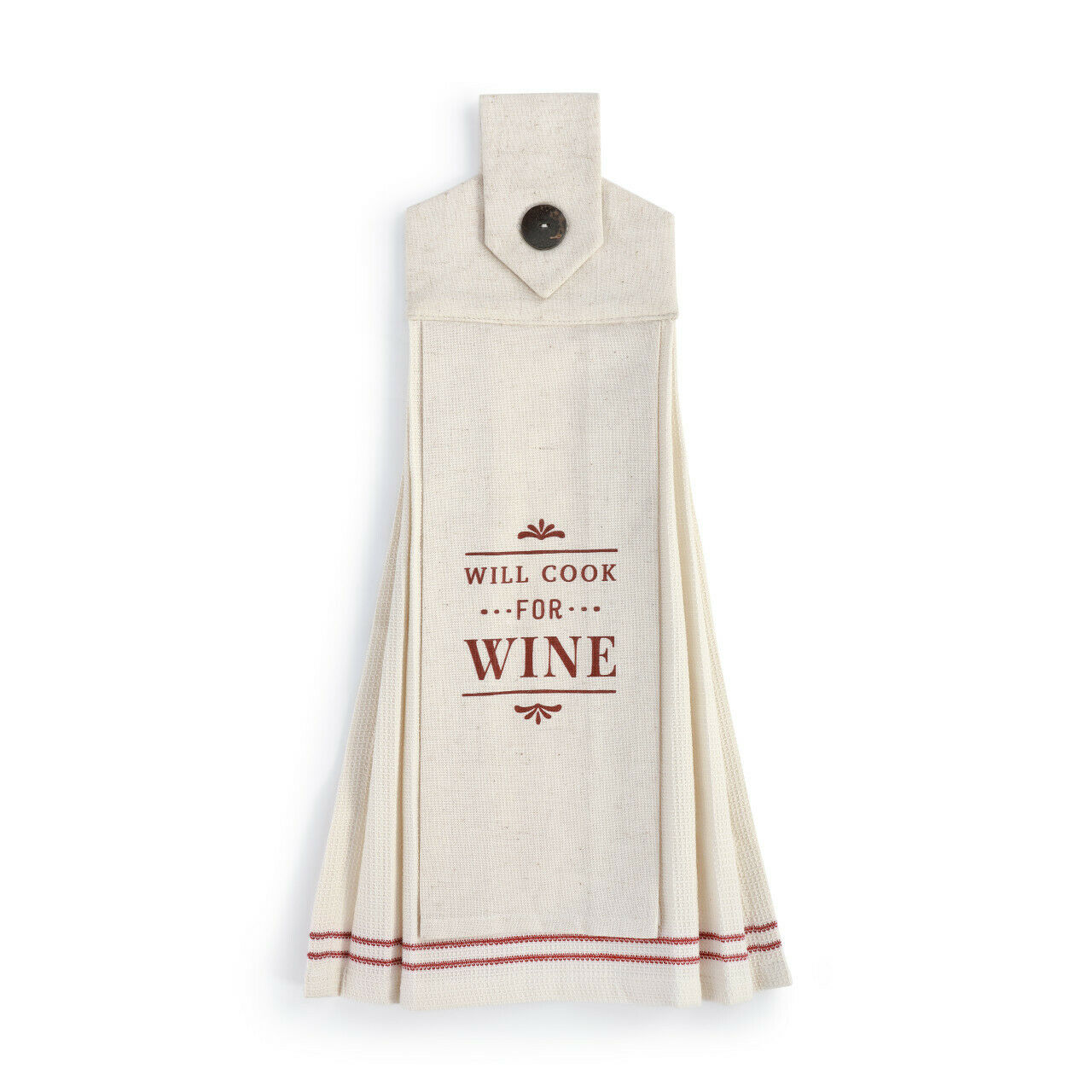 Will Cook For Wine Soft Cream 20 x 6 Cotton Fabric Button Loop Dish Tea Towel