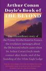 Arthur Conan Doyle's Book of the Beyond by Colum Hayward, Arthur Conan Doyle (Paperback, 2003)