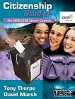Citizenship Studies for OCR GCSE Short Course by Tony Thorpe, David Marsh (Paperback, 2002)