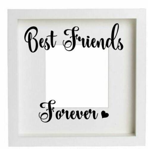 Best Friends ForeverVinyl Sticker only for Box frameDIY Best Friends Gift