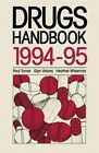 The Drugs Handbook: 1994-95 by Palgrave Macmillan (Paperback, 1994)