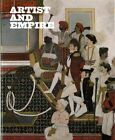 Artists and Empire: Facing Britain's Imperial Past by Alison Smith (Hardback, 2015)