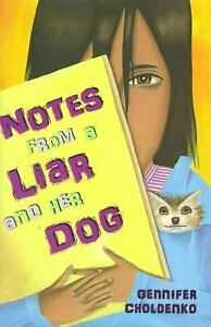Notes-from-a-Liar-and-Her-Dog-by-Gennifer-Choldenko-2001-Hardcover-Gennifer-Choldenko-2001