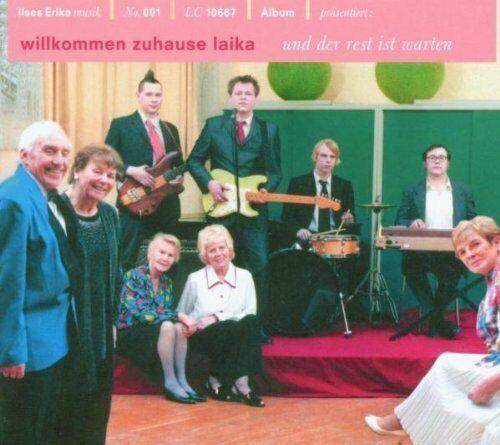Willkommen Zuhause Laika Und der Rest ist warten (2003, digi)  [CD]