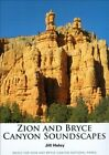 Zion and Bryce Canyon Soundscapes by Jill Haley (CD, 2012)