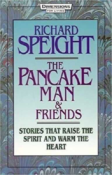 Pancake Man and Friends : Stories That Raise the Spirit and Warm the Heart