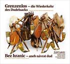 Grenzenlos - die Wiederkehr des Dudelsacks von Rudolf Lughofer (2014, Kunststoffeinband)
