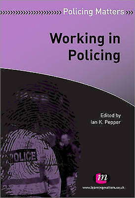 1 of 1 - Working in Policing (Policing Matters Series), Pepper, Ian K, Used; Very Good Bo