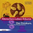 Menschen-Leben-Träume. Der Firmkurs von Frank Reintgen und Klaus Vellguth (2011, Taschenbuch)