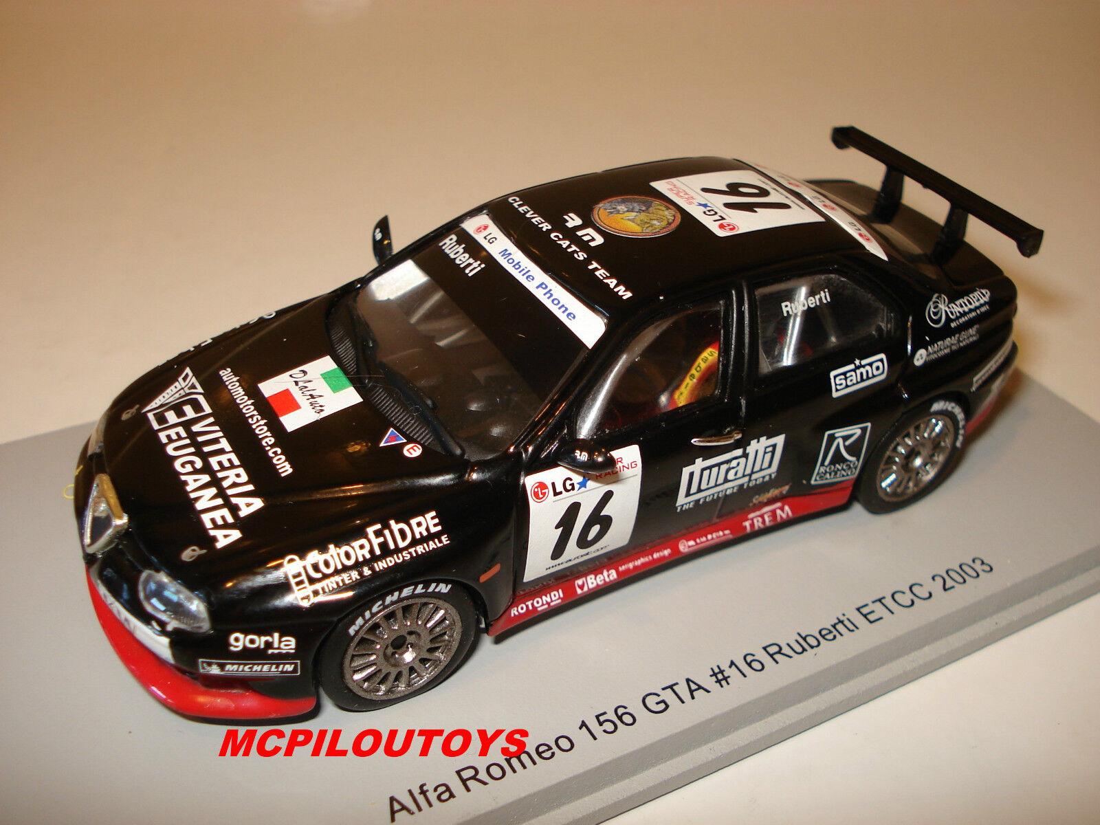 SPARK S0454 ALFA ROMEO 156 GTA No.16 ETCC 2003 RUBERTI to the 1 43°