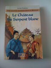 Le Chateau Du Serpent Blanc - Lensey Namioka