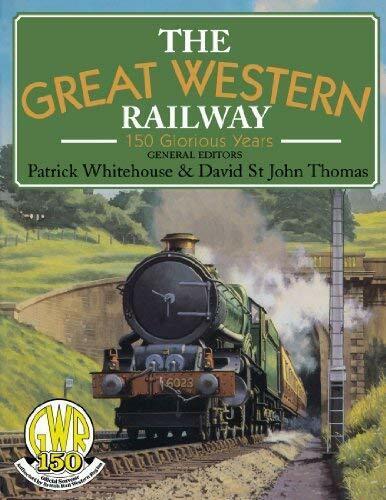 Great Western Railway : 150 Glorious Years Taschenbuch David Thomas st John