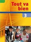 Tout va bien 3. Schülerband von Muriel Chestermann, Sandrine Belaval-Nink, Hella Deichmann und Sandrine Belaval Nink (2006, Gebundene Ausgabe)