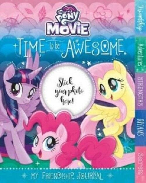 My Little Pony the Movie Time to be Awesome My Friendship Journal Hardback Book