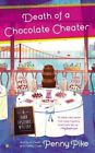 Death of a Chocolate Cheater: A Food Festival Mystery by Penny Pike (Paperback / softback, 2015)