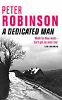 A Dedicated Man by Peter Robinson (Paperback, 2002)