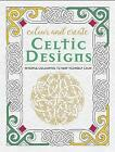 Colour and Create: Celtic Designs by Octopus Publishing Group (Paperback, 2015)
