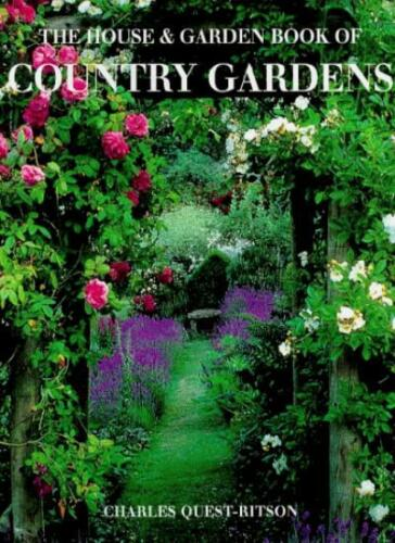 1 of 1 - The House And Garden Book Of Country Gardens,Charles Quest-Ritson