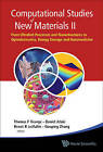 Computational Studies of New Materials by World Scientific Publishing Co Pte Ltd (Hardback, 2011)