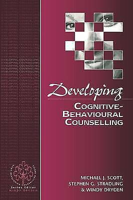 1 of 1 - Developing Cognitive Behavioural Counselling by Michael  Scott