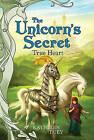 True Heart: The Unicorn's Secret by Kathleen Duey, Omar Rayyan (Paperback, 2003)