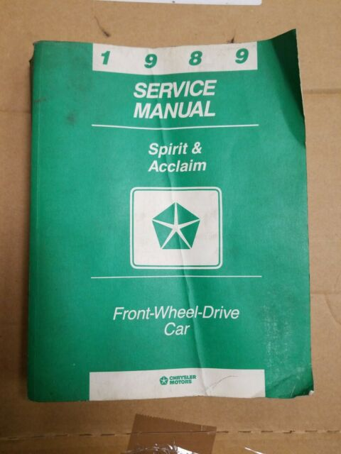 1989 Dodge Spirit Plymouth Acclaim Factory Service Manual