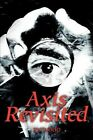 Axis Revisited by Rh H Wood (Paperback / softback, 2002)