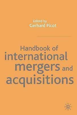 Handbook of International Mergers and Acquisitions by Picot, Gernard