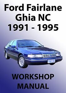 Details about FORD FAIRLANE NC Series WORKSHOP MANUAL: 1991-1995 on