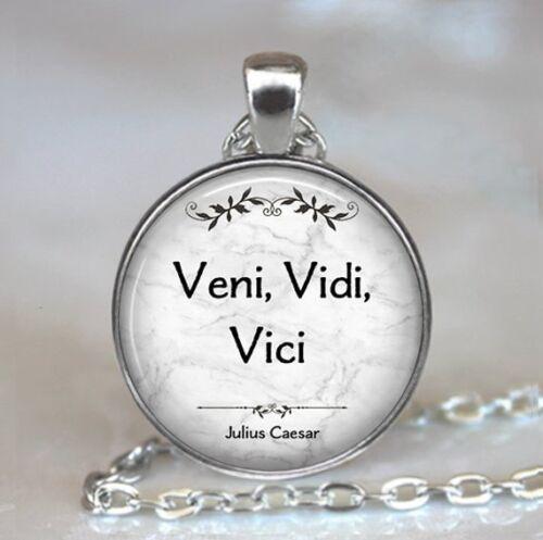Vidi Vici I Came I Saw I Conquered Quote Necklace Julius Caesar Veni