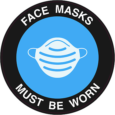 Face Masks Must Be Worn stickers shop gym cov id Face Mask must be sign