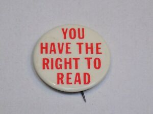You Have the Right to Read Pin Vintage Old Metal Button Round Pinback Education