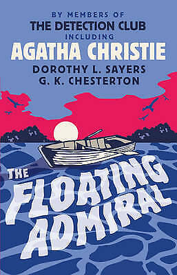 1 of 1 - The Floating Admiral by Members of The Detection Club, Agatha Christie (Hardback