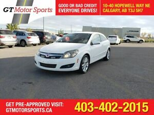2008 Saturn Astra $0 DOWN - EVERYONE APPROVED!!