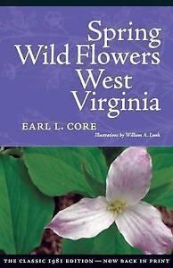 Spring-Wildflowers-In-West-Virginia-Paperback-by-Core-Earl-Lemley-Brand-Ne