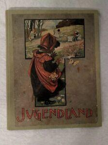 Altes-Kinderbuch-Jugendland-original-um-1900-Band-1-Auflage-3-deutsch-3