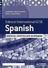 Edexcel International GCSE and Certificate Spanish Grammar Workbook by Judith O'Hare, Jacqueline Lopez-Cascante (Paperback, 2013)