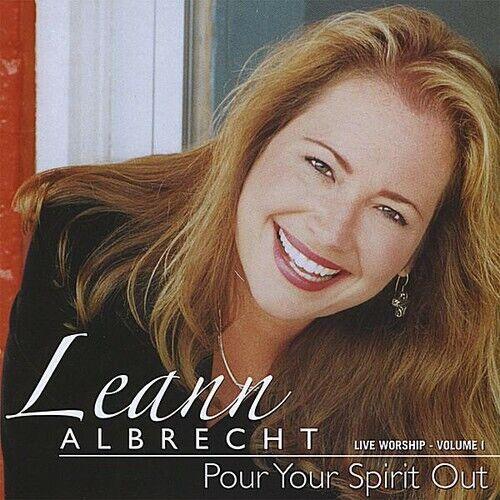 Leanne Albrecht Pour Your Spirit Out Gospel 1 Disc CD - $21.94