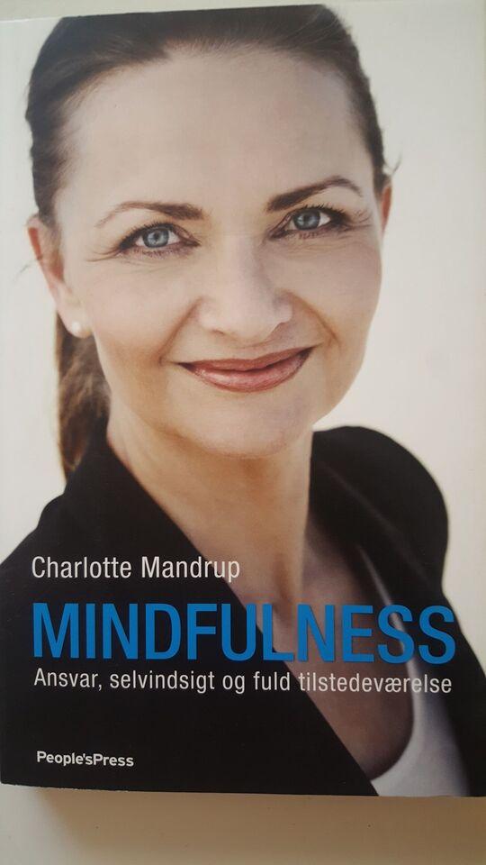 Mindfulness, Charlotte Mandrup, emne: personlig