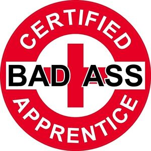 3-Red-Certified-Bad-Ass-Apprentice-2-Hard-Hat-Helmet-Stickers-H663