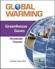 Greenhouse Gases: Worldwide Impacts by Julie Kerr Casper (Loose-leaf, 2010)