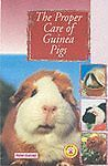 1 of 1 - The Proper Care of Guinea Pigs, Peter Gurney, Good Condition Book, ISBN 97807938