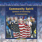 Community Spirit: Symbols of Citizenship in Communities by Angela Catalano (Paperback / softback, 2005)