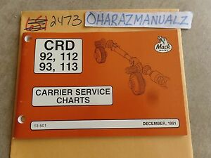 12-1991-Mack-Truck-CRD-92-93-112-113-Carrier-Service-Charts-Service-Manual-OEM