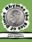 Rhymes the Size of Dimes by Judith E Dompierre (Paperback / softback, 2012)