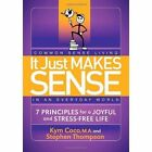 It Just Makes Sense by Kym Coco, Stephen Thompson (Paperback, 2012)