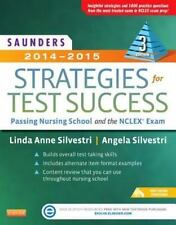 Saunders 2014-2015 Strategies for Test Success : Passing Nursing School NCLEX