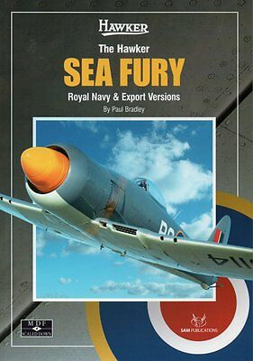 THE HAWKER SEA FURY ROYAL NAVY & EXPORT VERSIONS - MDF NO. 4 - SAM PUBLICATIONS